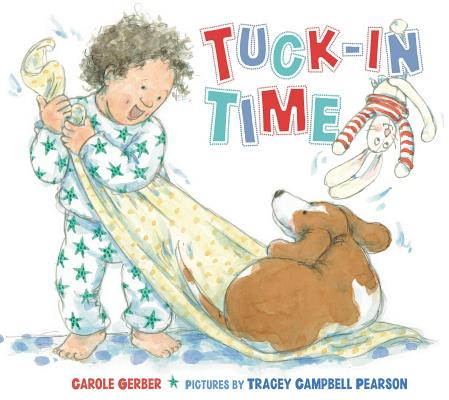 Tuck-In Time By Gerber, Carole/ Pearson, Tracey Campbell (ILT)