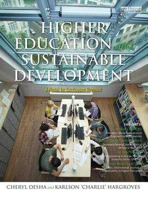 Engineering Education and Sustainable Development By Desha, Cheryl/ Hargroves, Karlson
